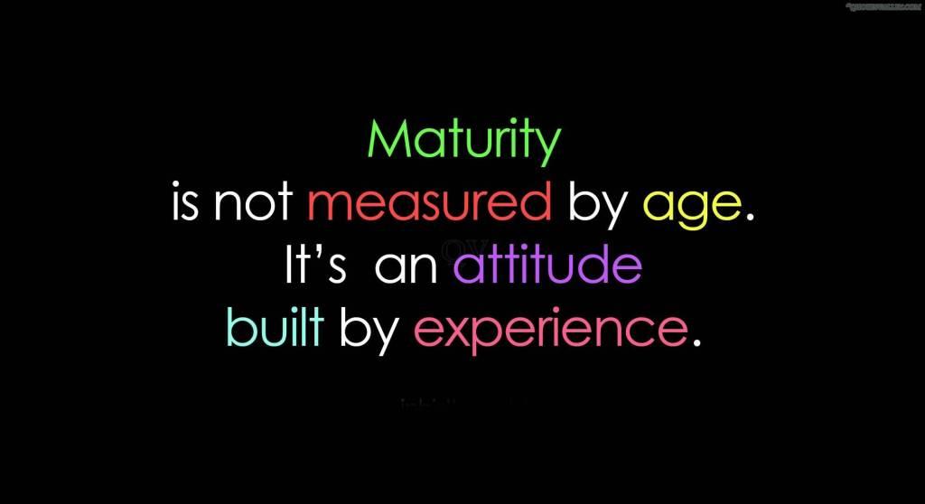 Maturity (Kedewasaan)